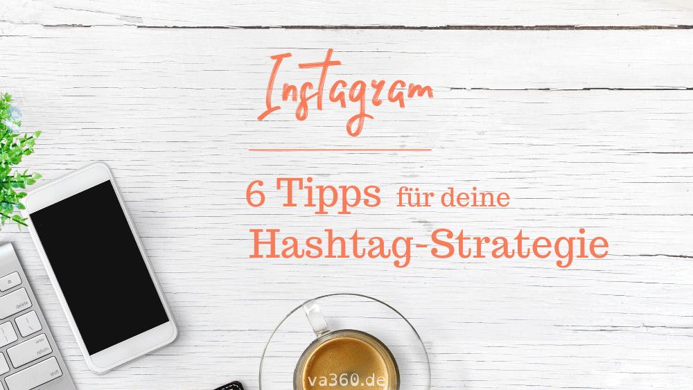 6 Tipps für deine Hashtag-Strategie auf Instagram